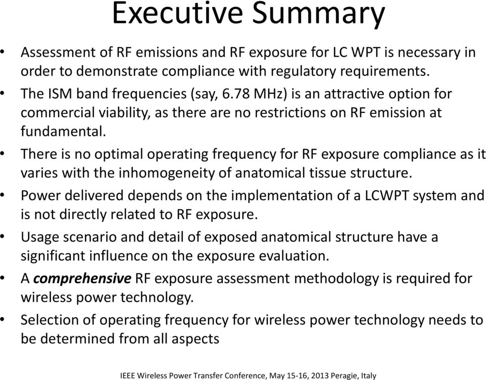 There is no optimal operating frequency for RF exposure compliance as it varies with the inhomogeneity of anatomical tissue structure.