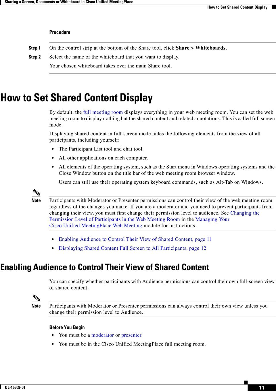 How to Set Shared Content Display By default, the full meeting room displays everything in your web meeting room.