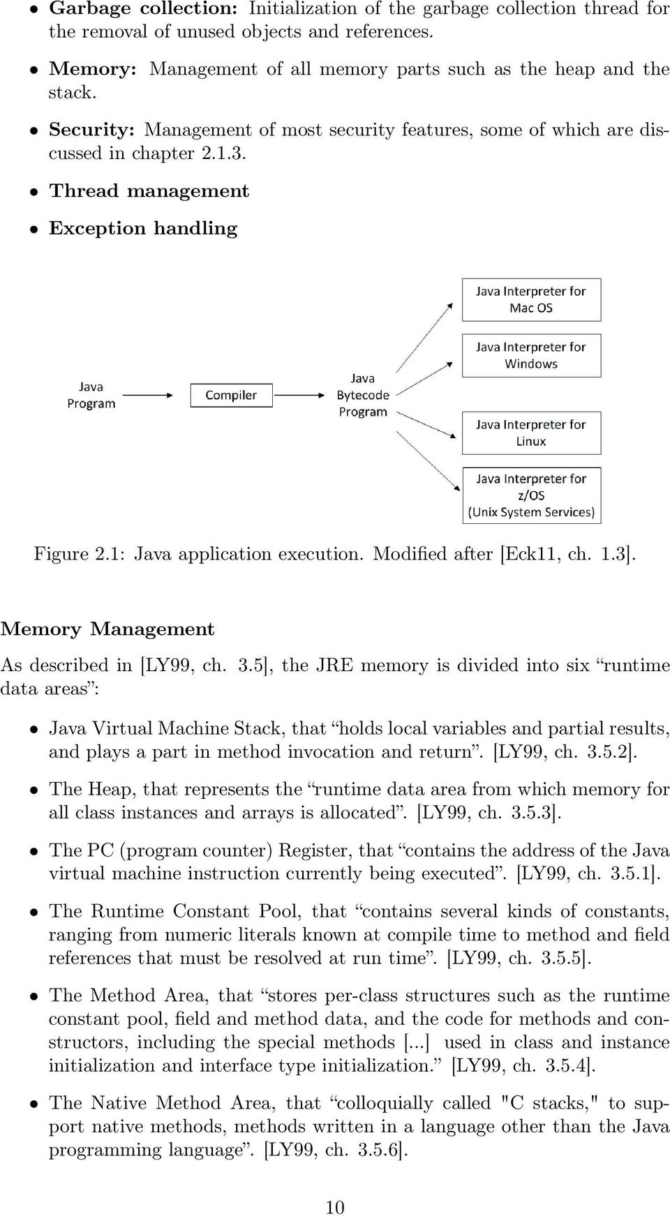 3]. Memory Management As described in [LY99, ch. 3.