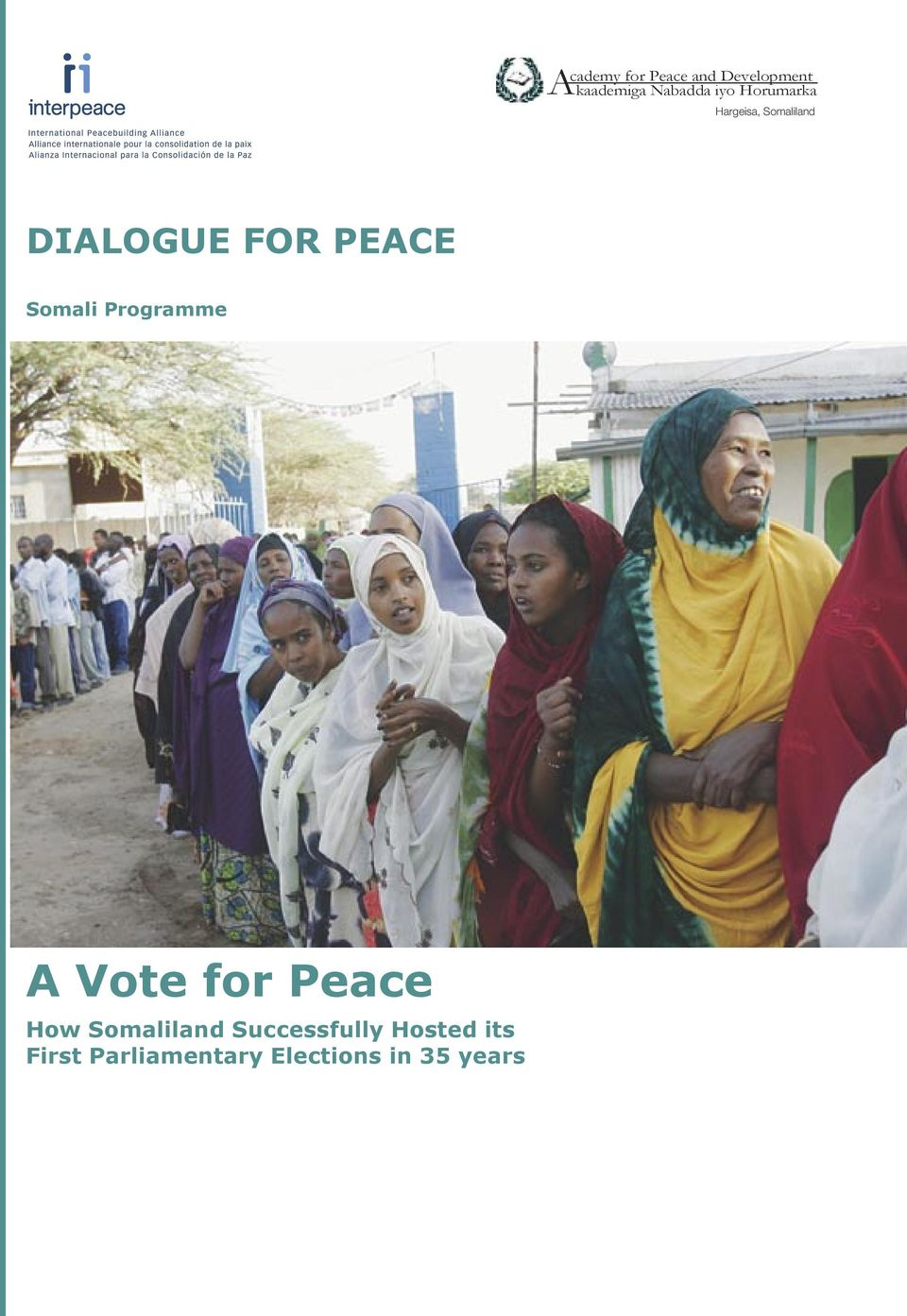 Somali Programme A Vote for Peace How Somaliland