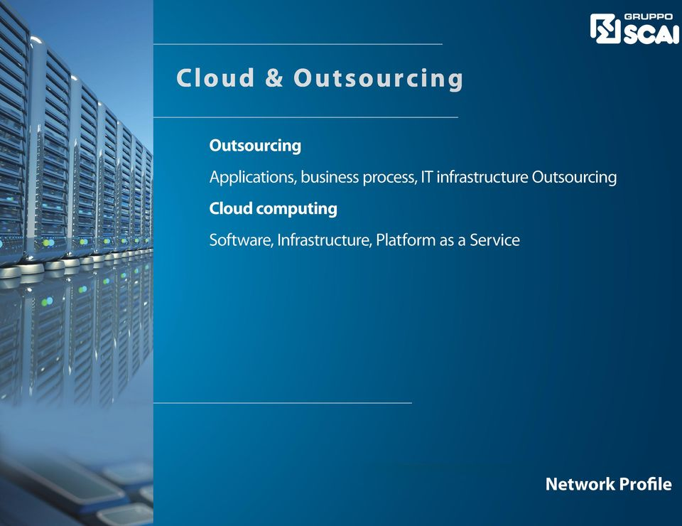 infrastructure Outsourcing Cloud