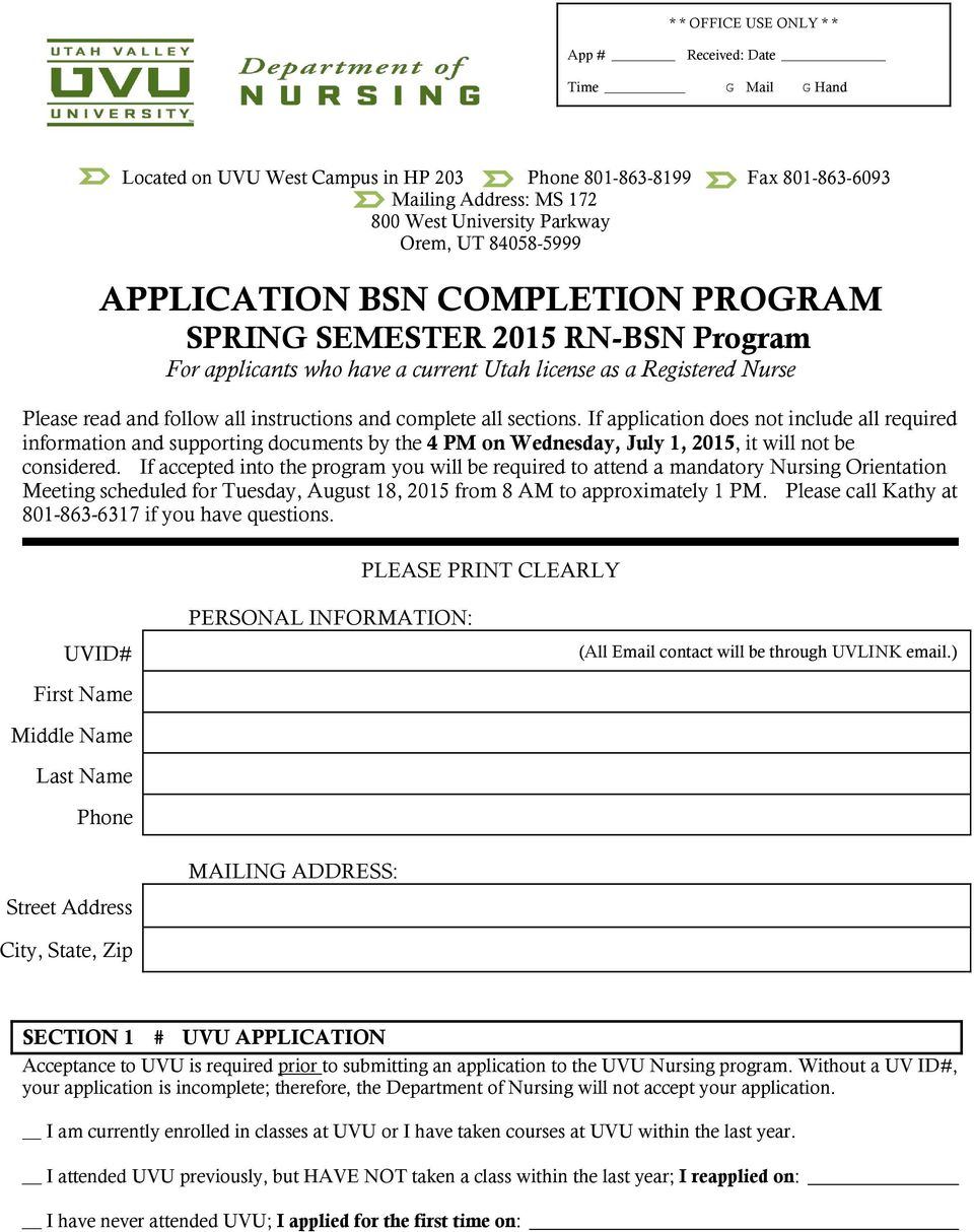 complete all sections. If application does not include all required information and supporting documents by the 4 PM on Wednesday, July 1, 2015, it will not be considered.