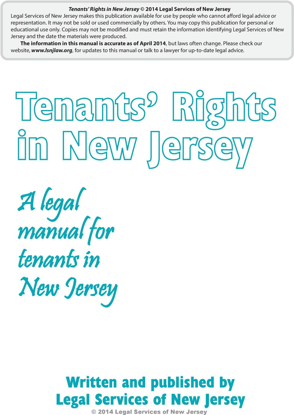 Copies may not be modified and must retain the information identifying Legal Services of New Jersey and the date the materials were produced.