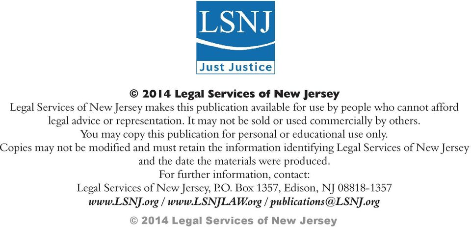 Copies may not be modified and must retain the information identifying Legal Services of New Jersey and the date the materials were
