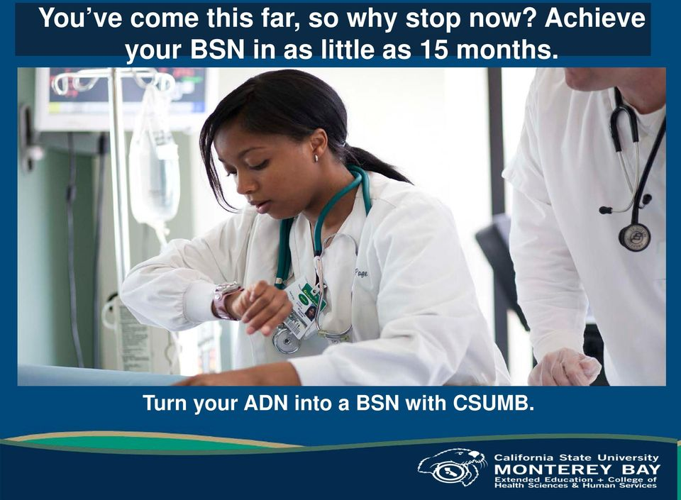 Achieve your BSN in as little