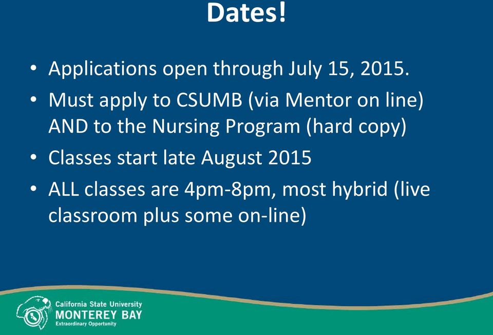 Nursing Program (hard copy) Classes start late August