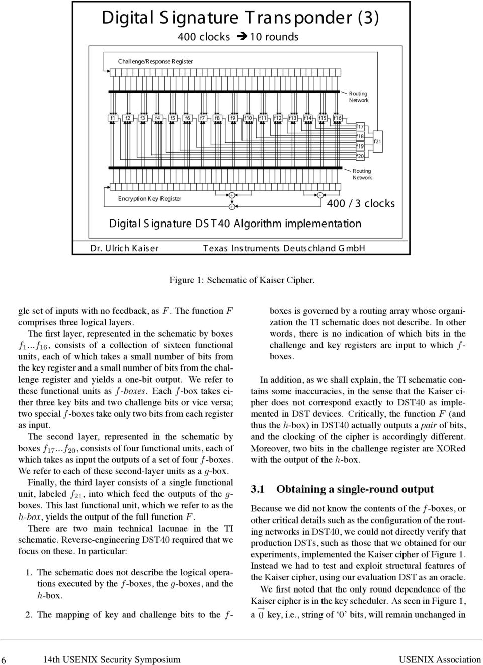 gle set of inputs with no feedback, as F. The function F comprises three logical layers. The first layer, represented in the schematic by boxes f 1.