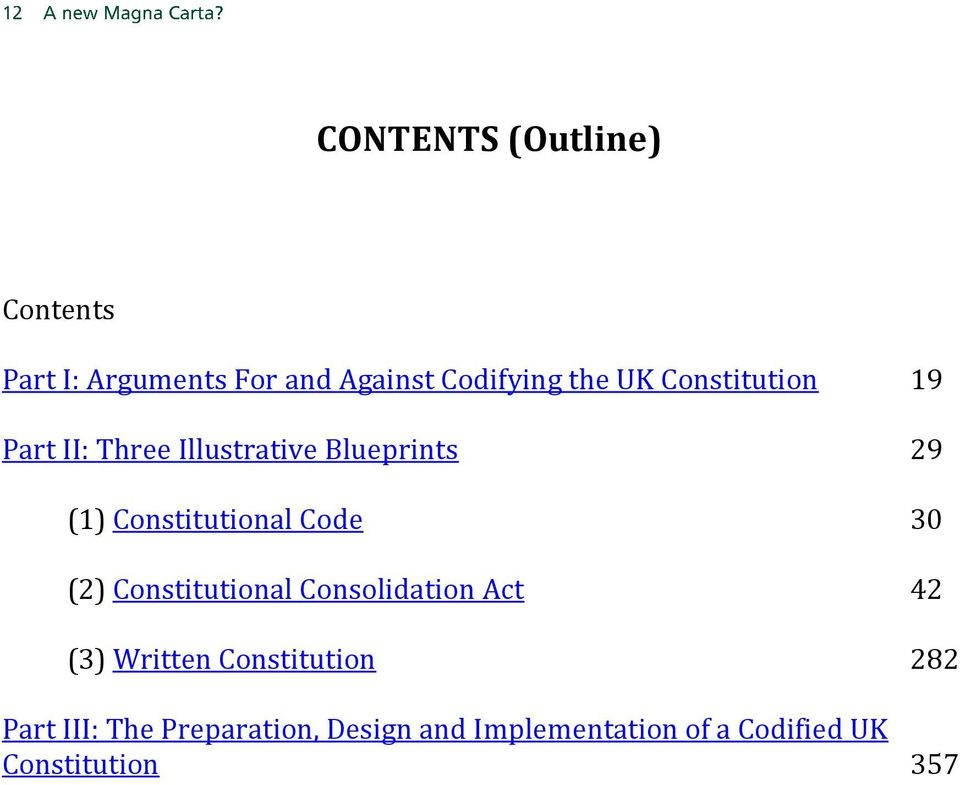 Code 30 (2) Constitutional Consolidation Act 42 (3) Written Constitution 282