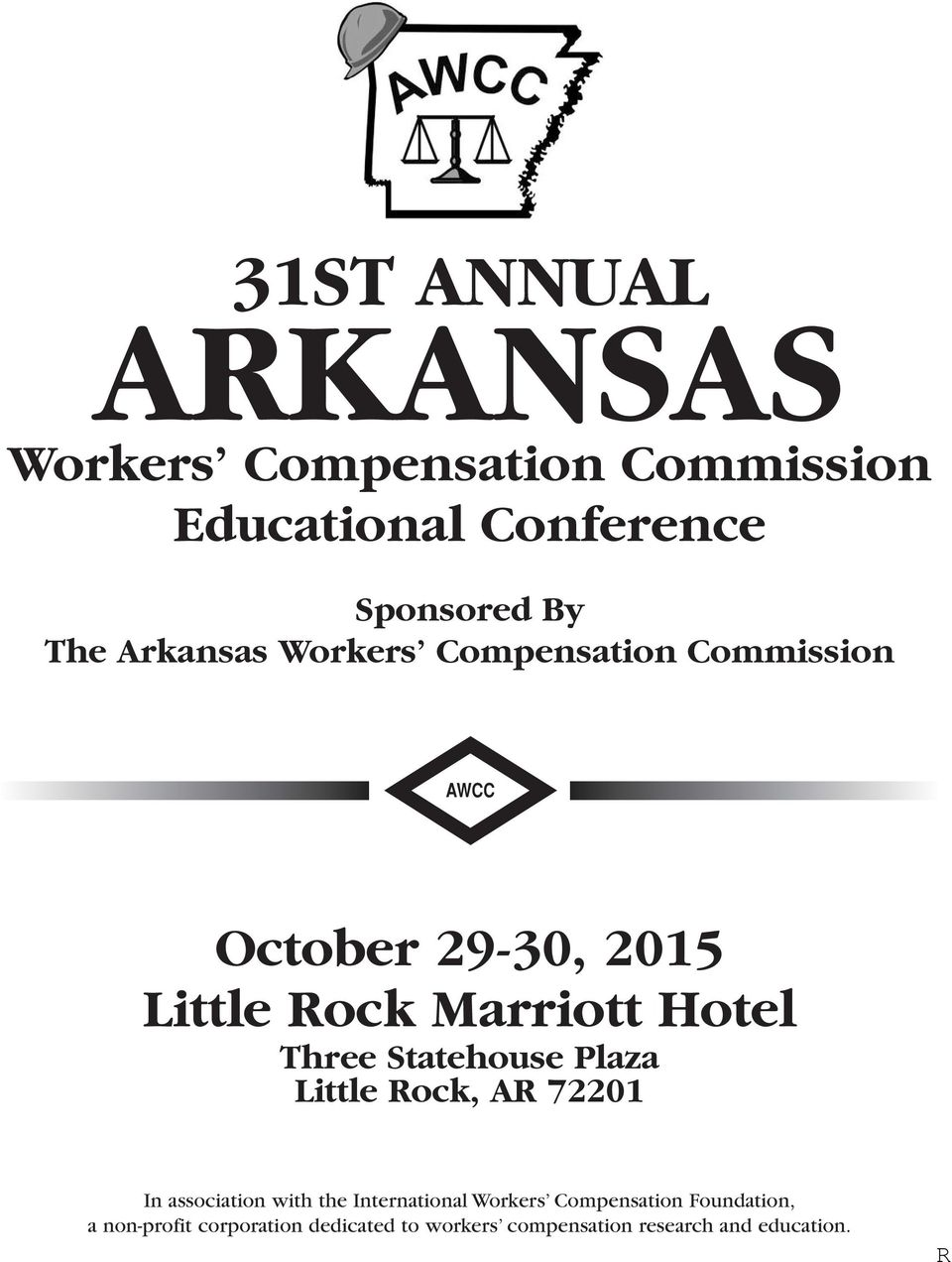 Three Statehouse Plaza Little Rock, AR 72201 In association with the International Workers