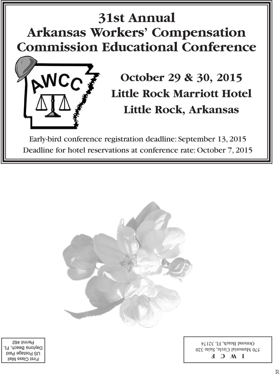 13, 2015 Deadline for hotel reservations at conference rate: October 7, 2015 I W C F 570