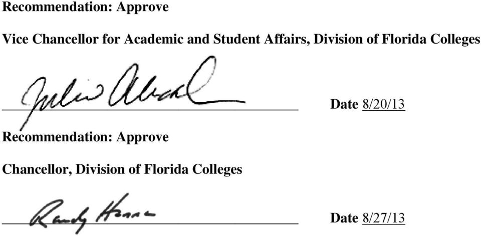 Florida Colleges Date 8/20/13 Recommendation: