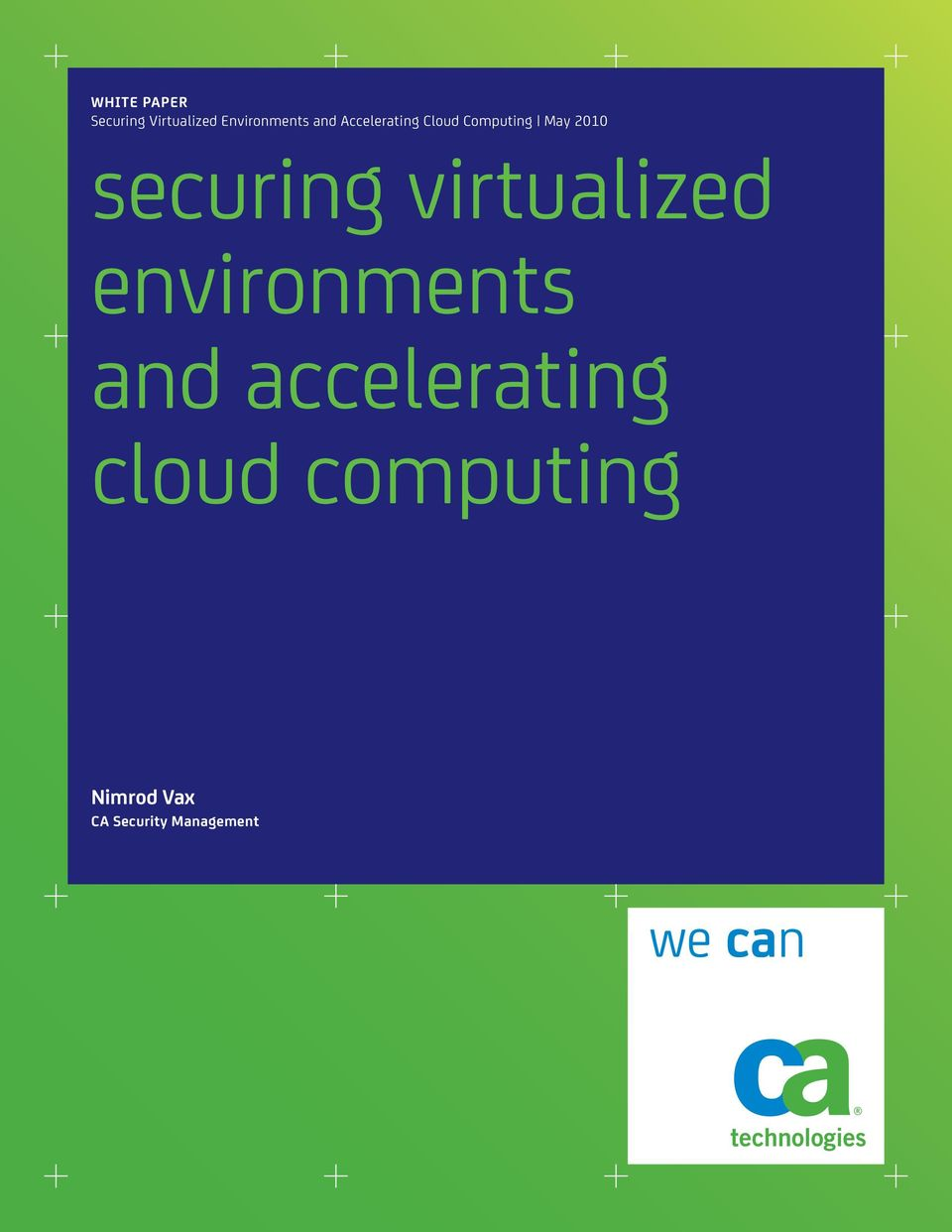 securing virtualized environments and