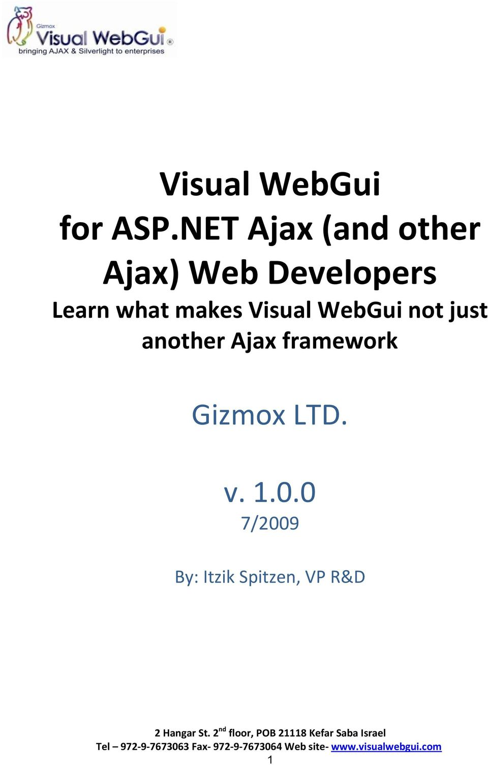 Learn what makes Visual WebGui not just