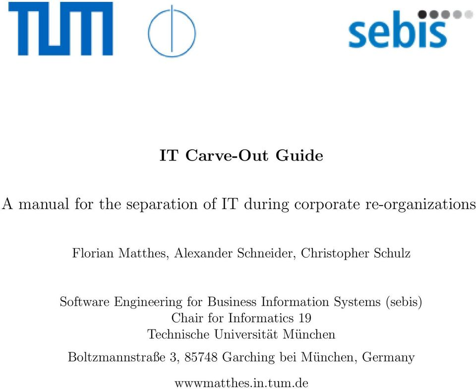 Engineering for Business Information Systems (sebis) Chair for Informatics 19