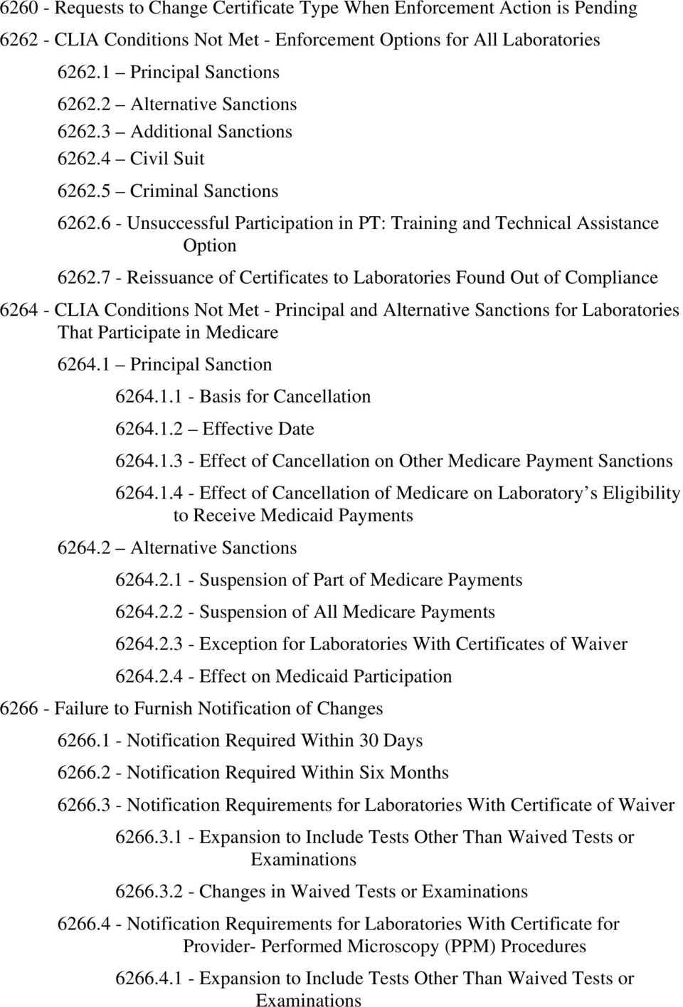 7 - Reissuance of Certificates to Laboratories Found Out of Compliance 6264  - CLIA Conditions Not