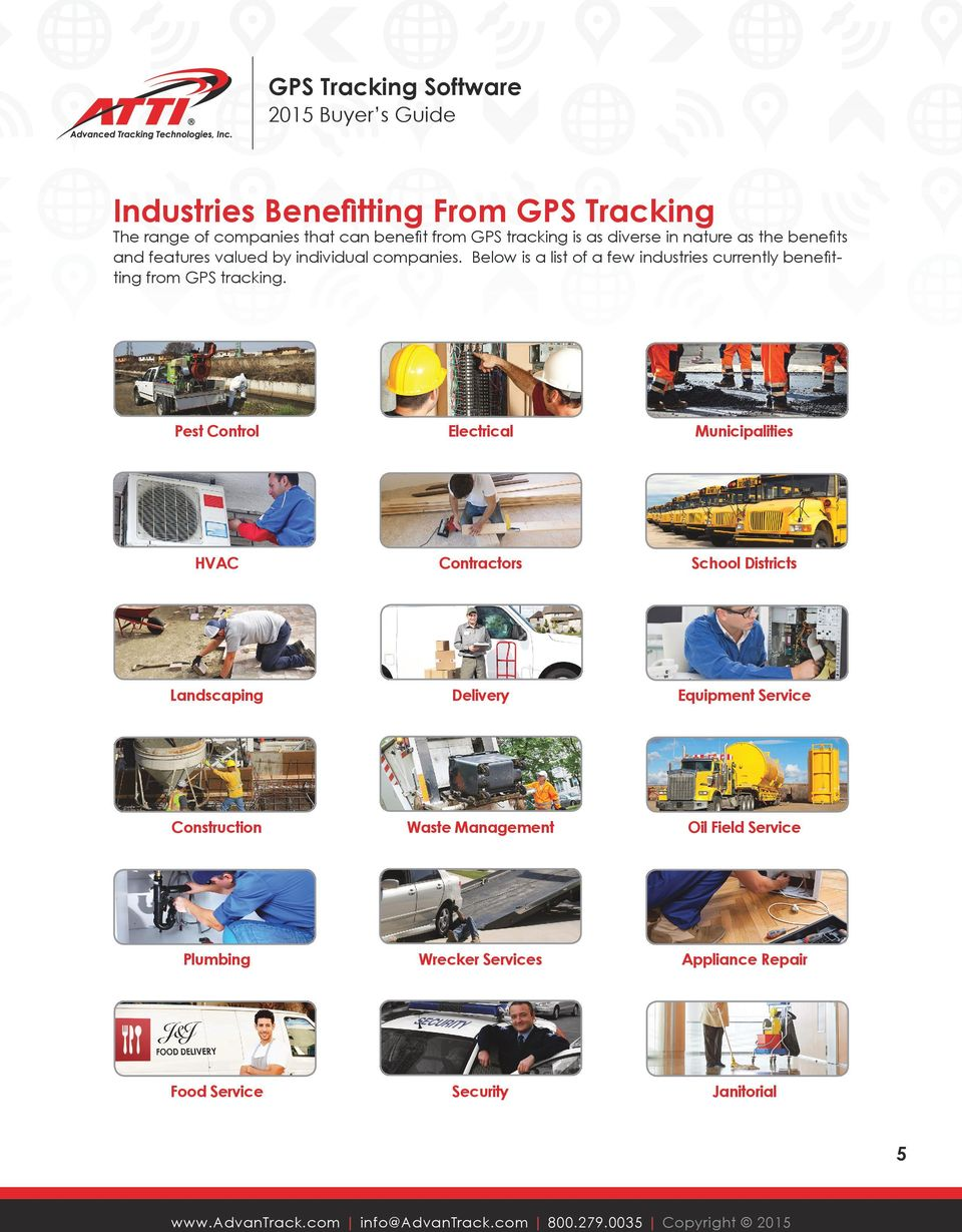 Below is a list of a few industries currently benefitting from GPS tracking.