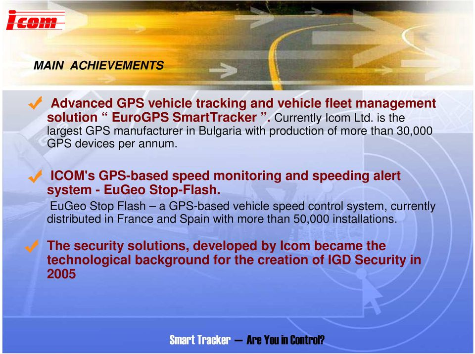 ICOM's GPS-based speed monitoring and speeding alert system - EuGeo Stop-Flash.