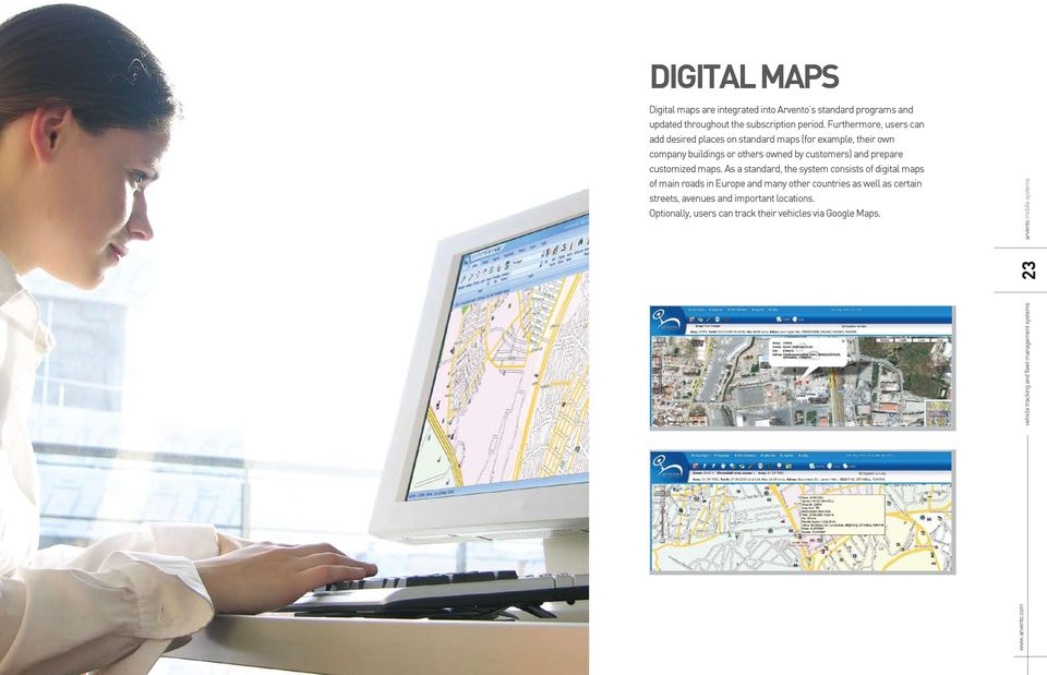customers) and prepare customized maps.