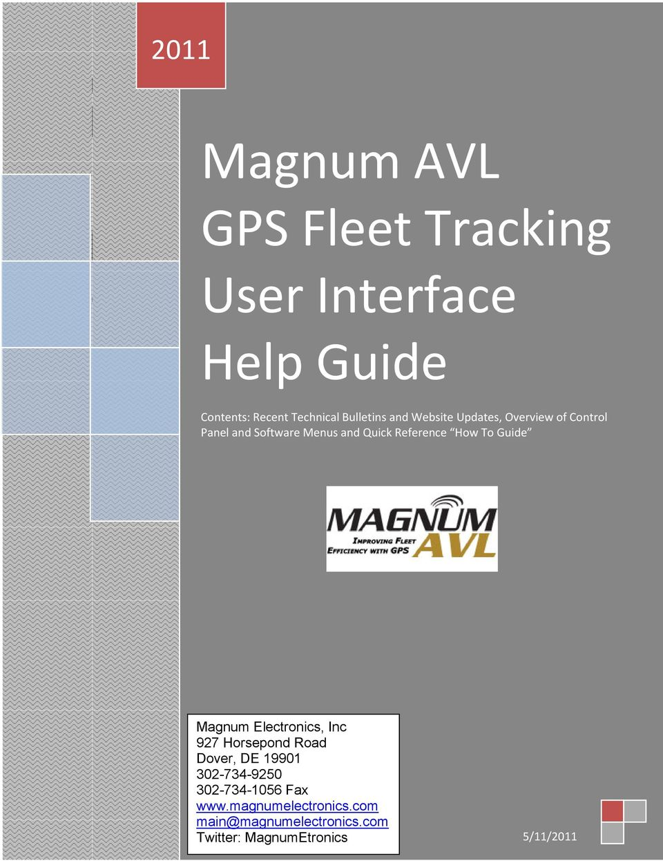 Reference How To Guide Magnum Electronics, Inc 927 Horsepond Road Dover, DE 19901