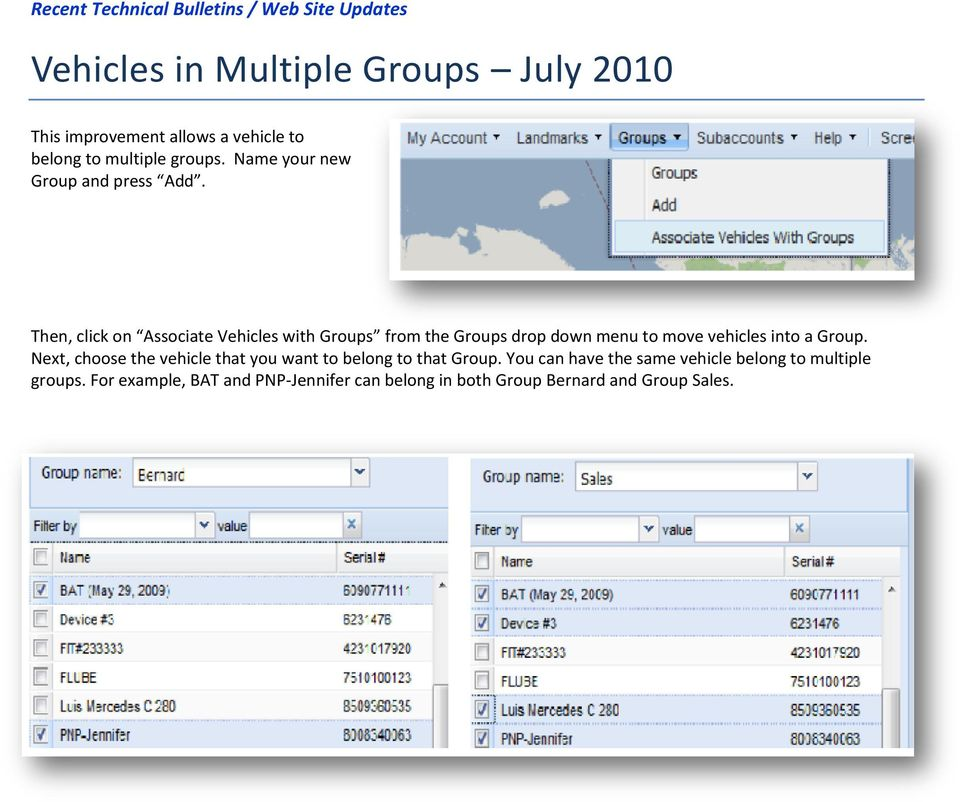 Then, click on Associate Vehicles with Groups from the Groups drop down menu to move vehicles into a Group.