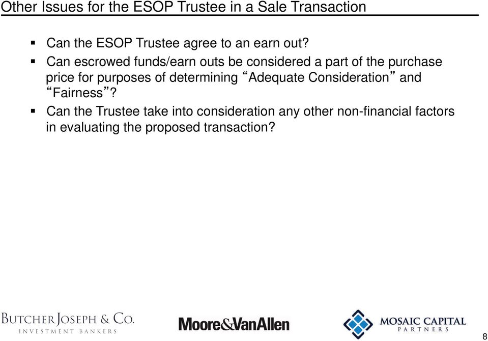Can escrowed funds/earn outs be considered a part of the purchase price for purposes of