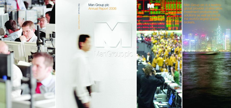 com Man Group plc Annual Report 2006 Man Group plc Annual Report 2006 Man Group