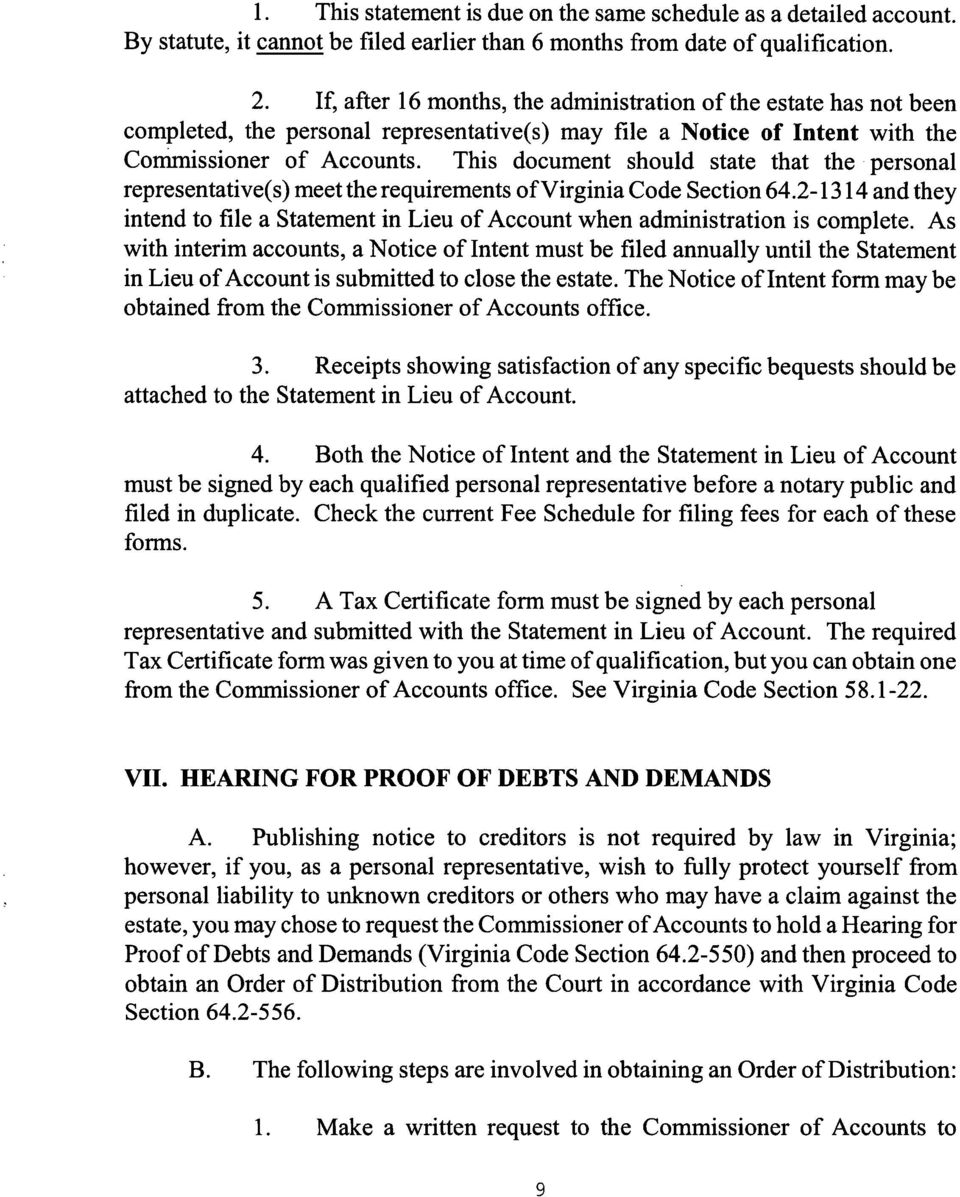 This document should state that the personal representative(s) meet the requirements ofvirginia Code Section 64.