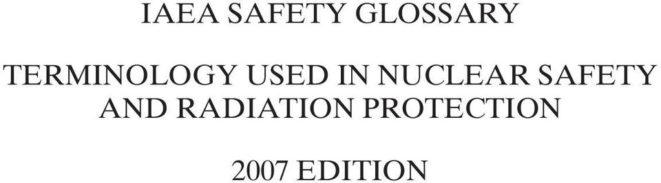 NUCLEAR SAFETY AND