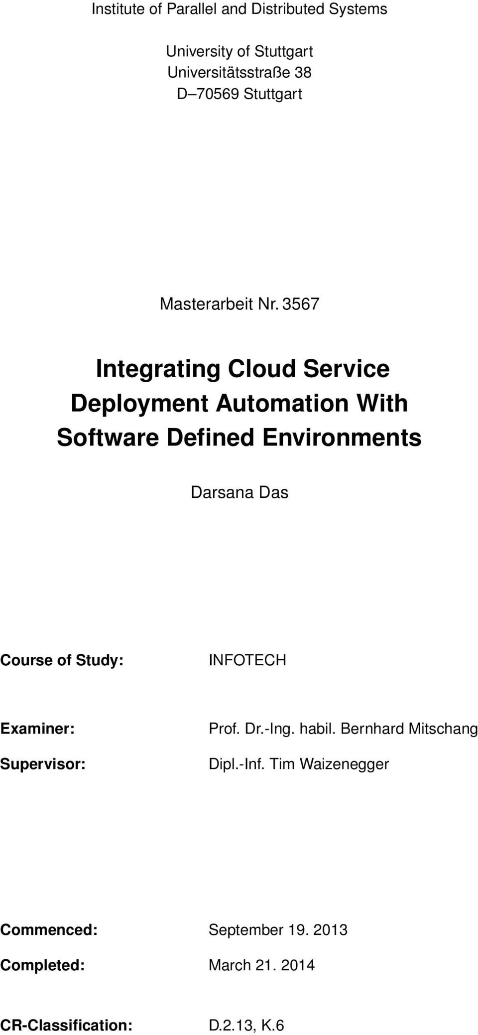 3567 Integrating Cloud Service Deployment Automation With Software Defined Environments Darsana Das Course