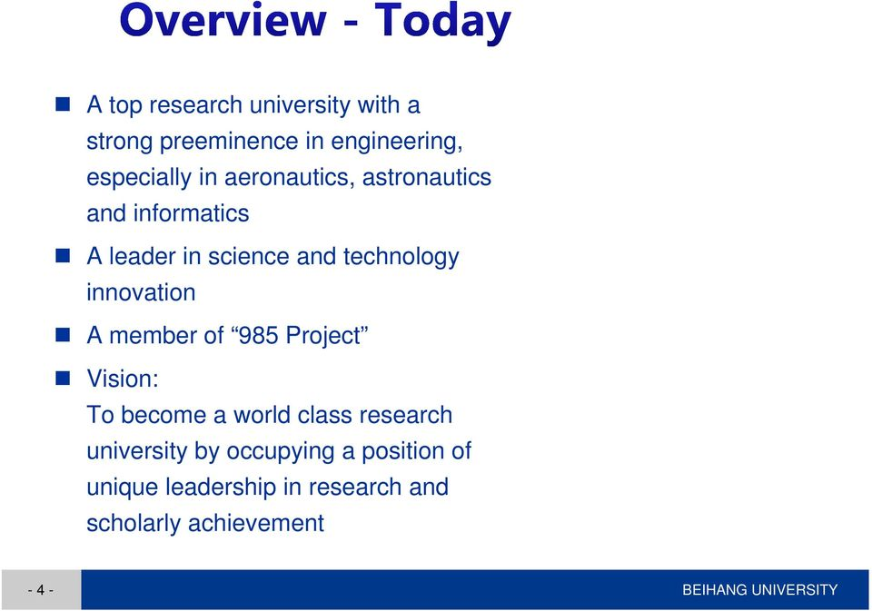 A member of 985 Project Vision: To become a world class research university by