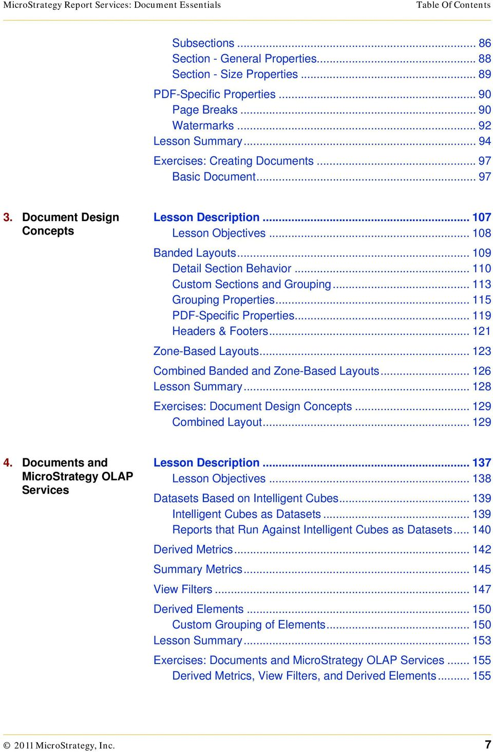 .. 109 Detail Section Behavior... 110 Custom Sections and Grouping... 113 Grouping Properties... 115 PDF-Specific Properties... 119 Headers & Footers... 121 Zone-Based Layouts.
