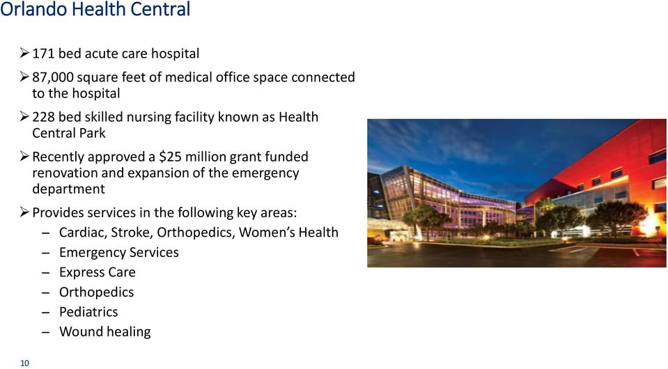 funded renovation and expansion of the emergency department Provides services in the following key areas: