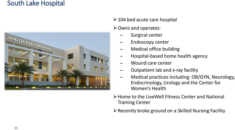 practices including: OB/GYN, Neurology, Endocrinology, Urology and the Center for Women s Health Home to the