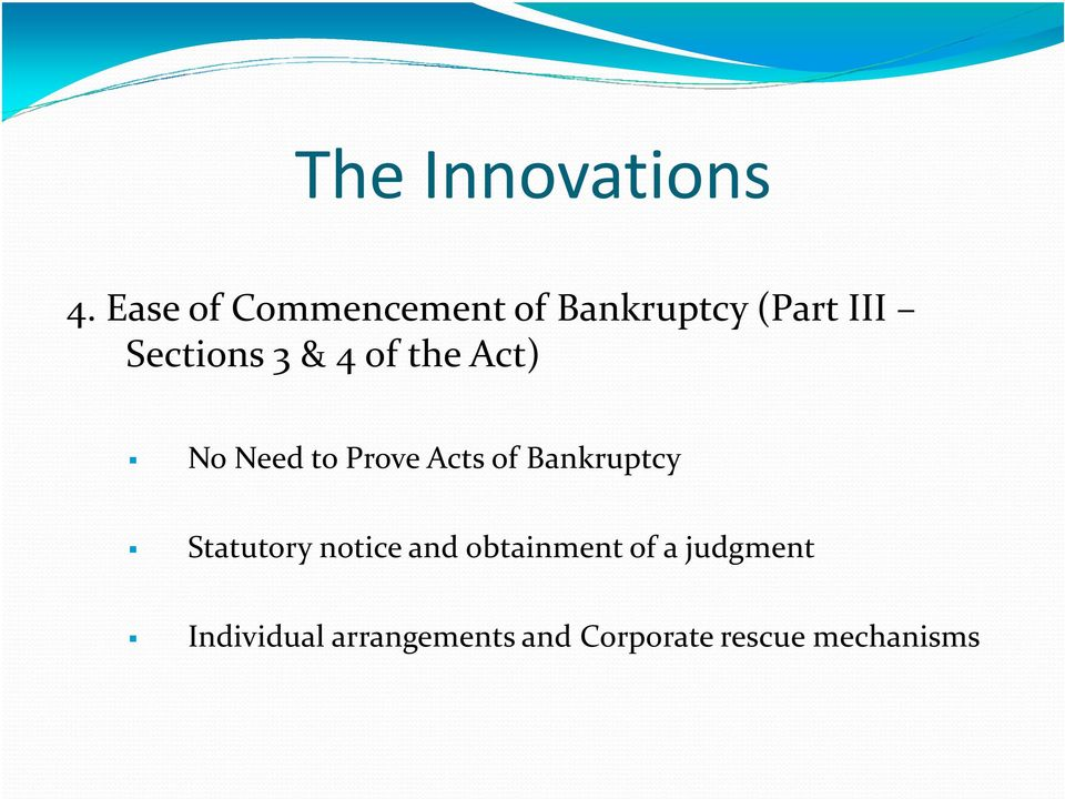 Bankruptcy Statutory notice and obtainment of a