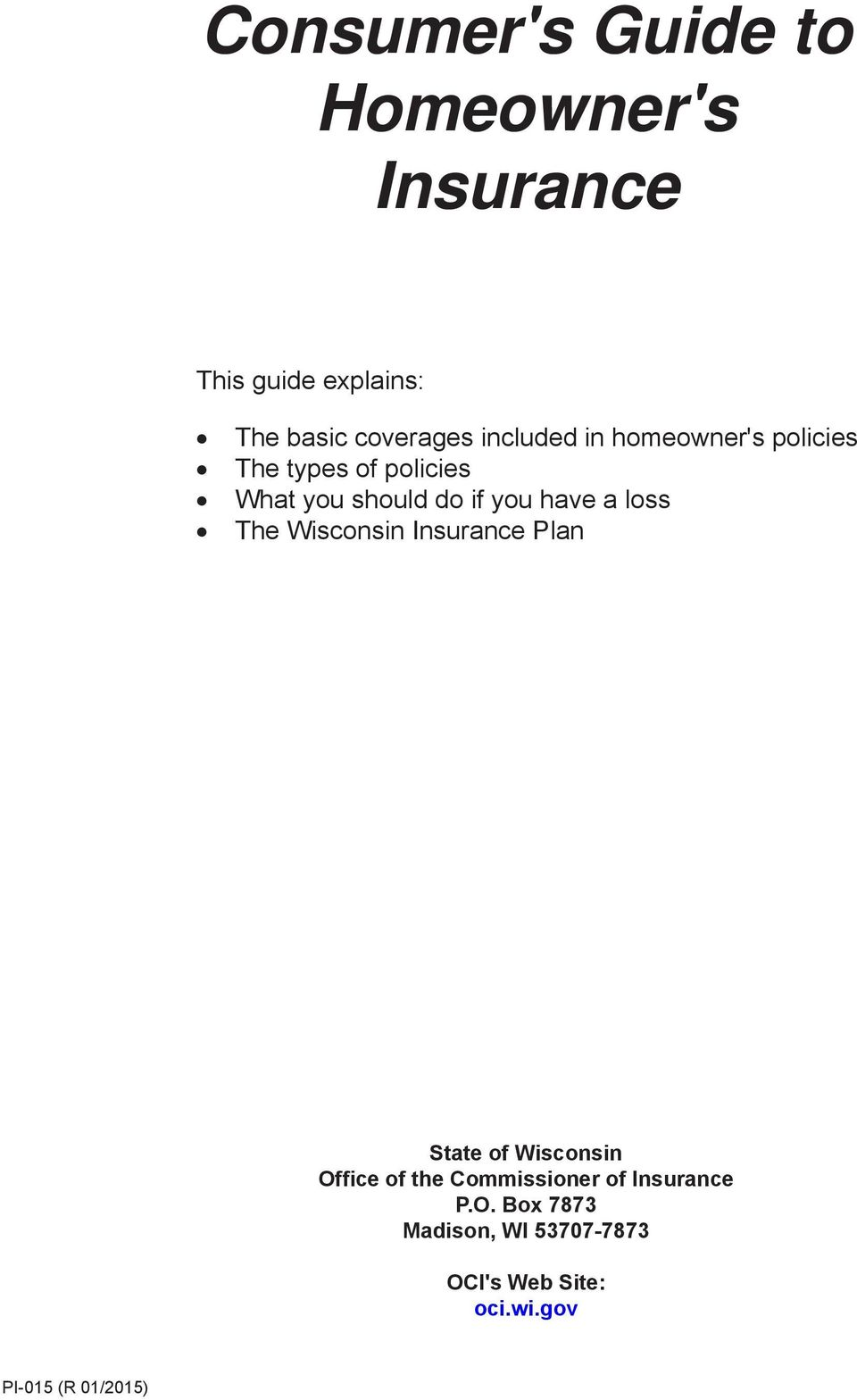 a loss The Wisconsin Insurance Plan State of Wisconsin Office of the Commissioner of