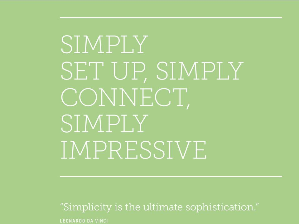 Simplicity is the ultimate
