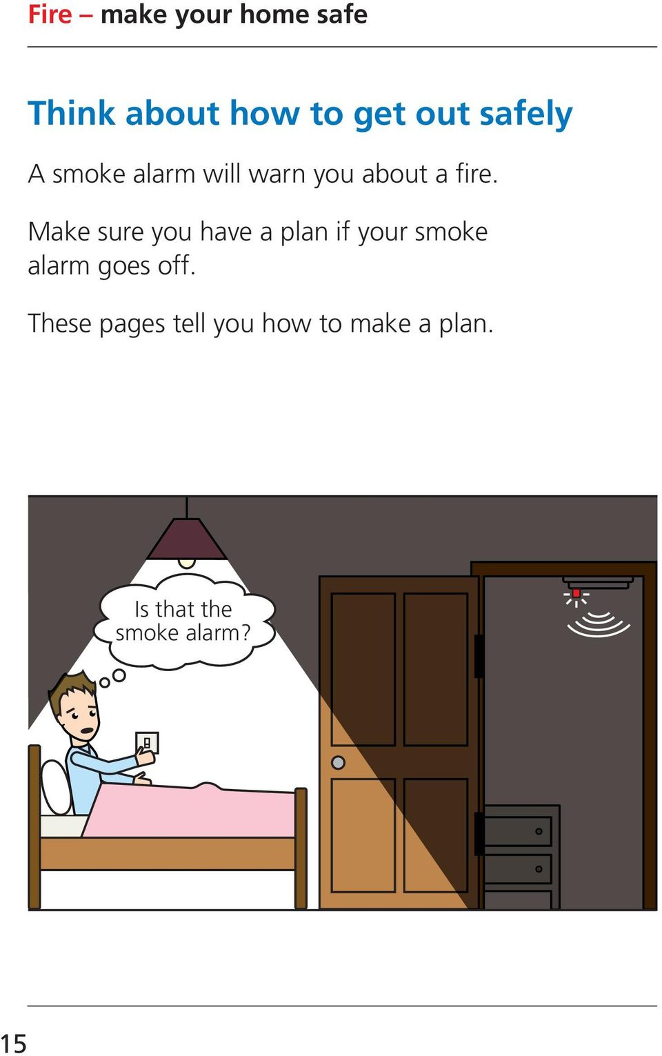 Make sure you have a plan if your smoke alarm