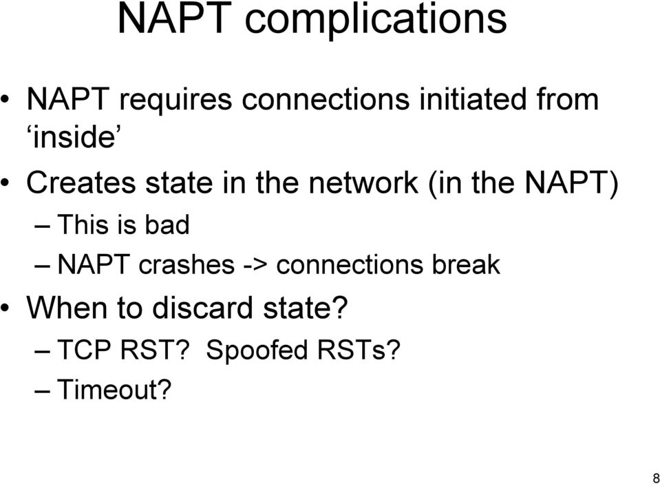(in the NAPT) This is bad NAPT crashes ->