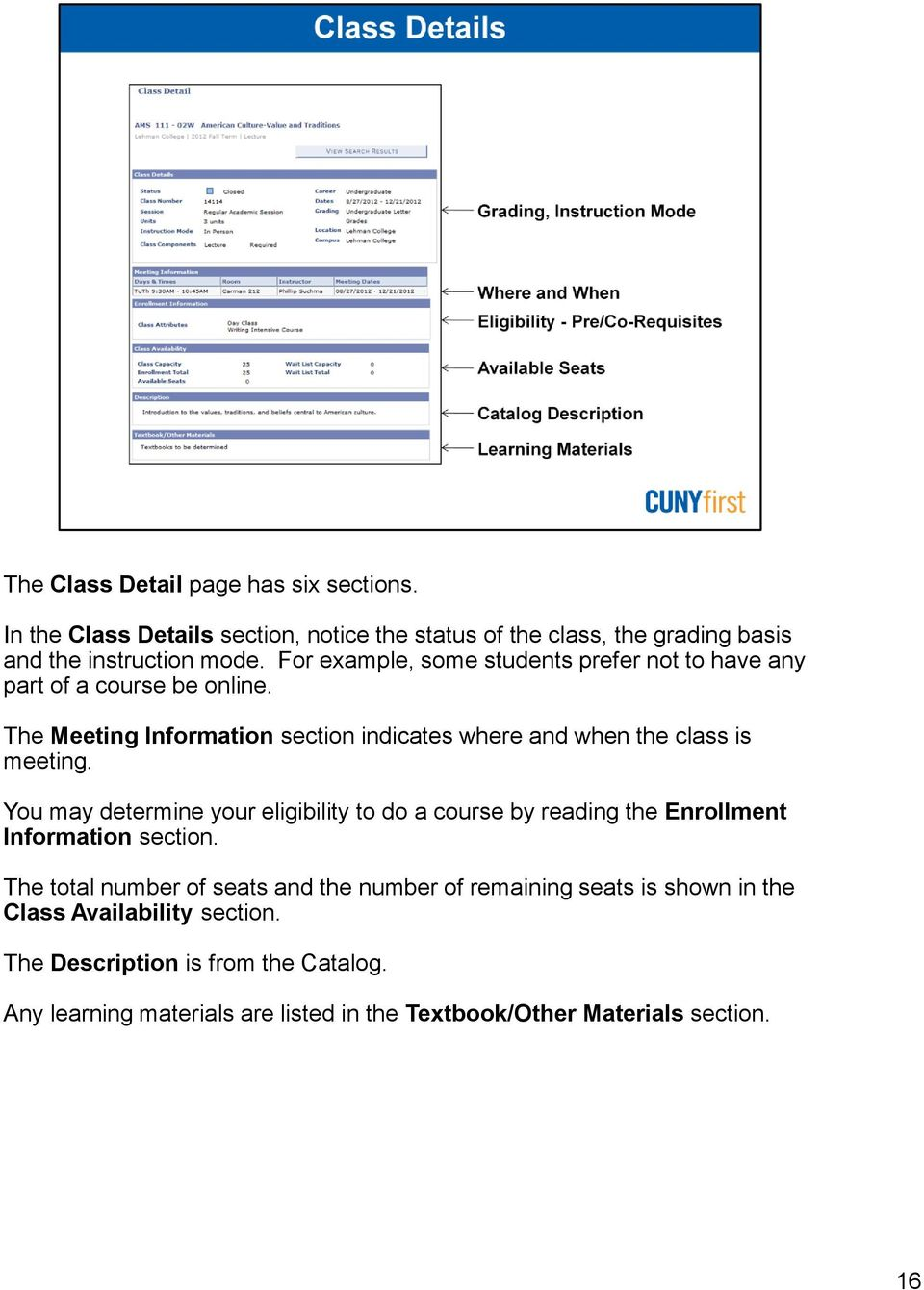The Meeting Information section indicates where and when the class is meeting.