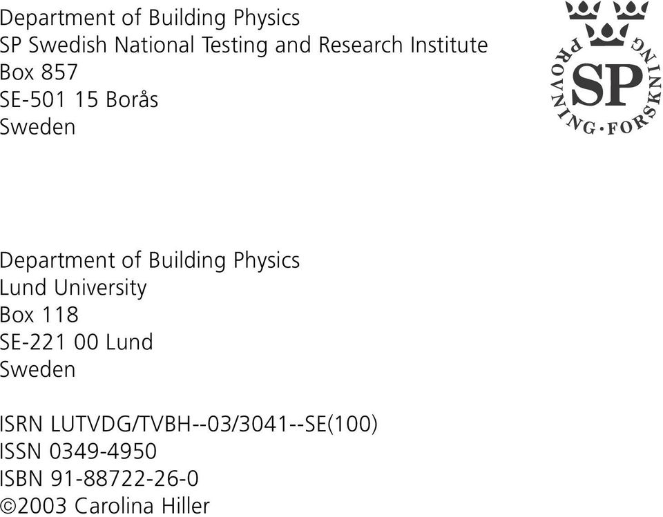 Building Physics Lund University Box 118 SE-221 00 Lund Sweden ISRN