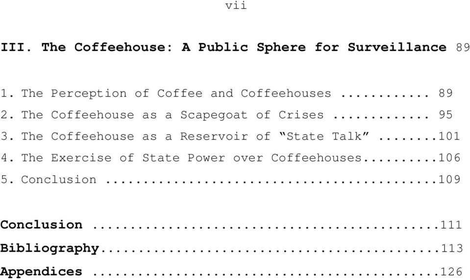 The Coffeehouse as a Scapegoat of Crises... 95 3.