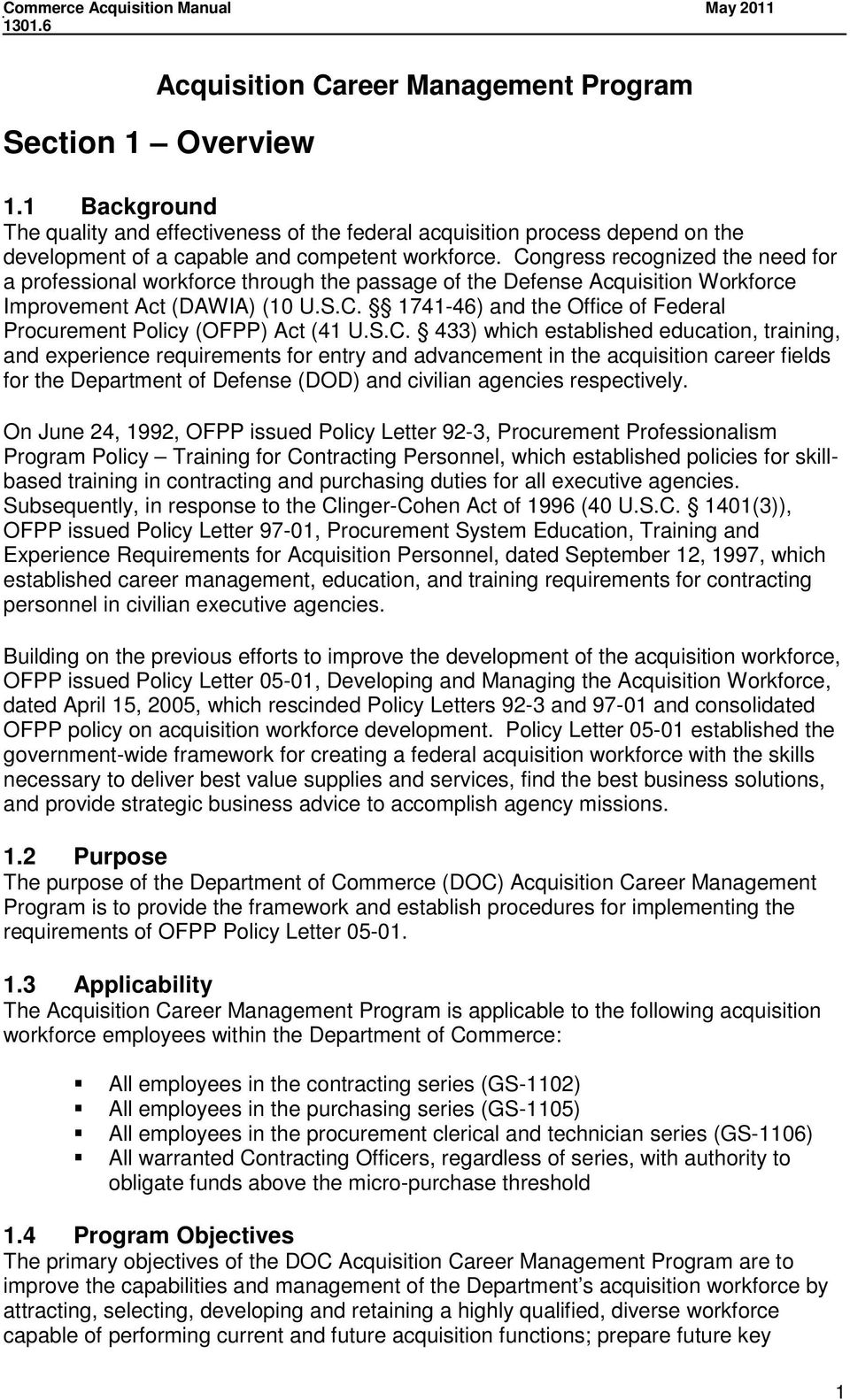 S.C. 433) which established education, training, and experience requirements for entry and advancement in the acquisition career fields for the Department of Defense (DOD) and civilian agencies