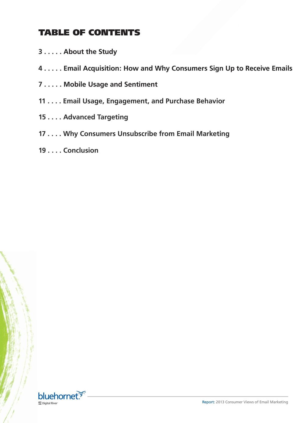 .... Mobile Usage and Sentiment 11.... Email Usage, Engagement, and Purchase Behavior 15.