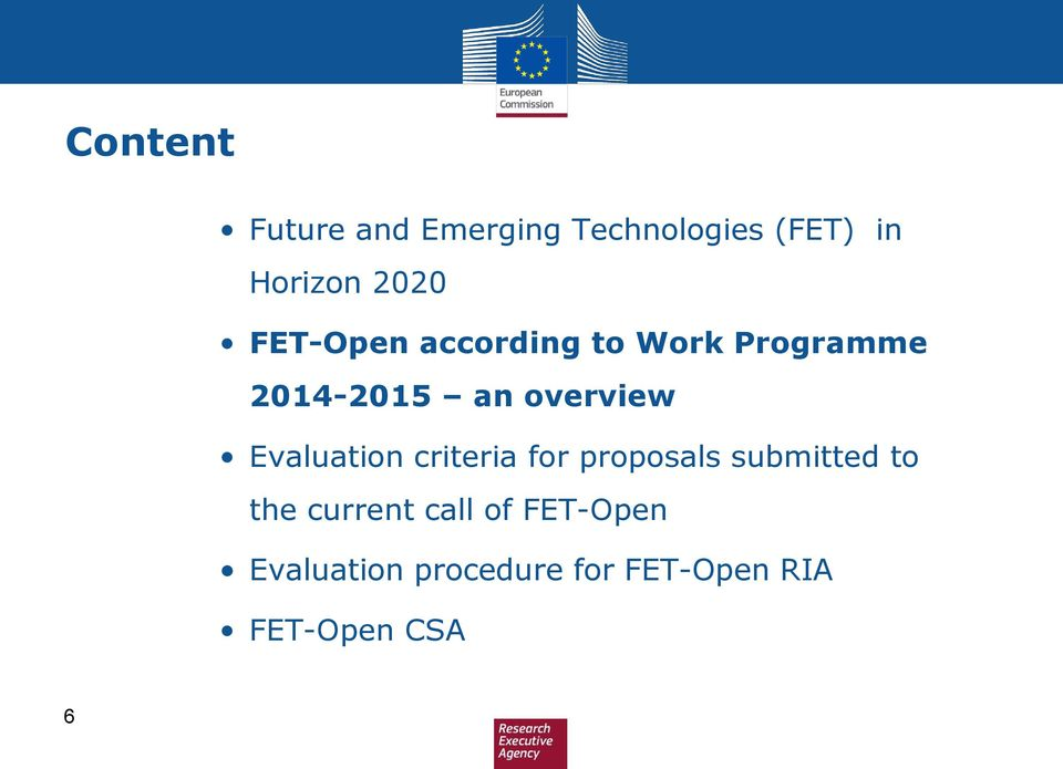 Evaluation criteria for proposals submitted to the current