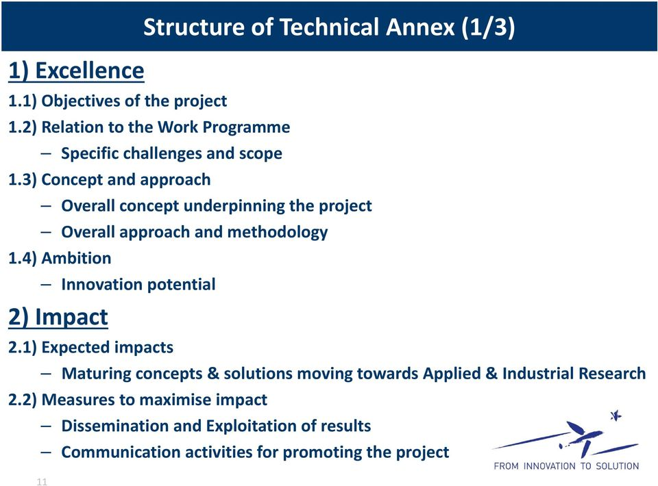 3) Concept and approach Overall concept underpinning the project Overall approach and methodology 1.