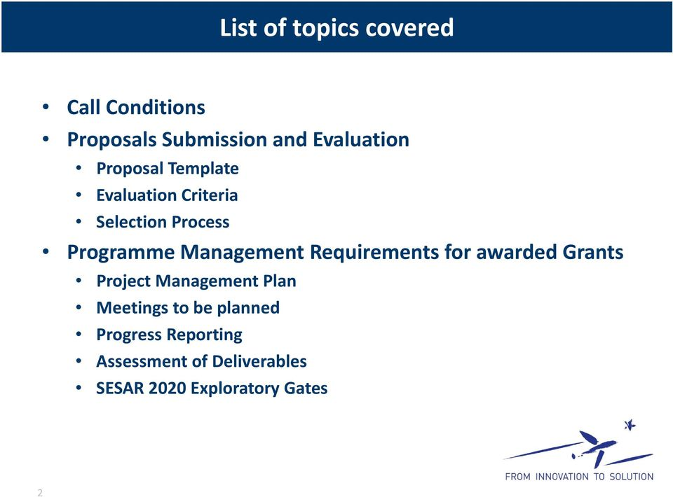 Requirements for awarded Grants Project Management Plan Meetings to be