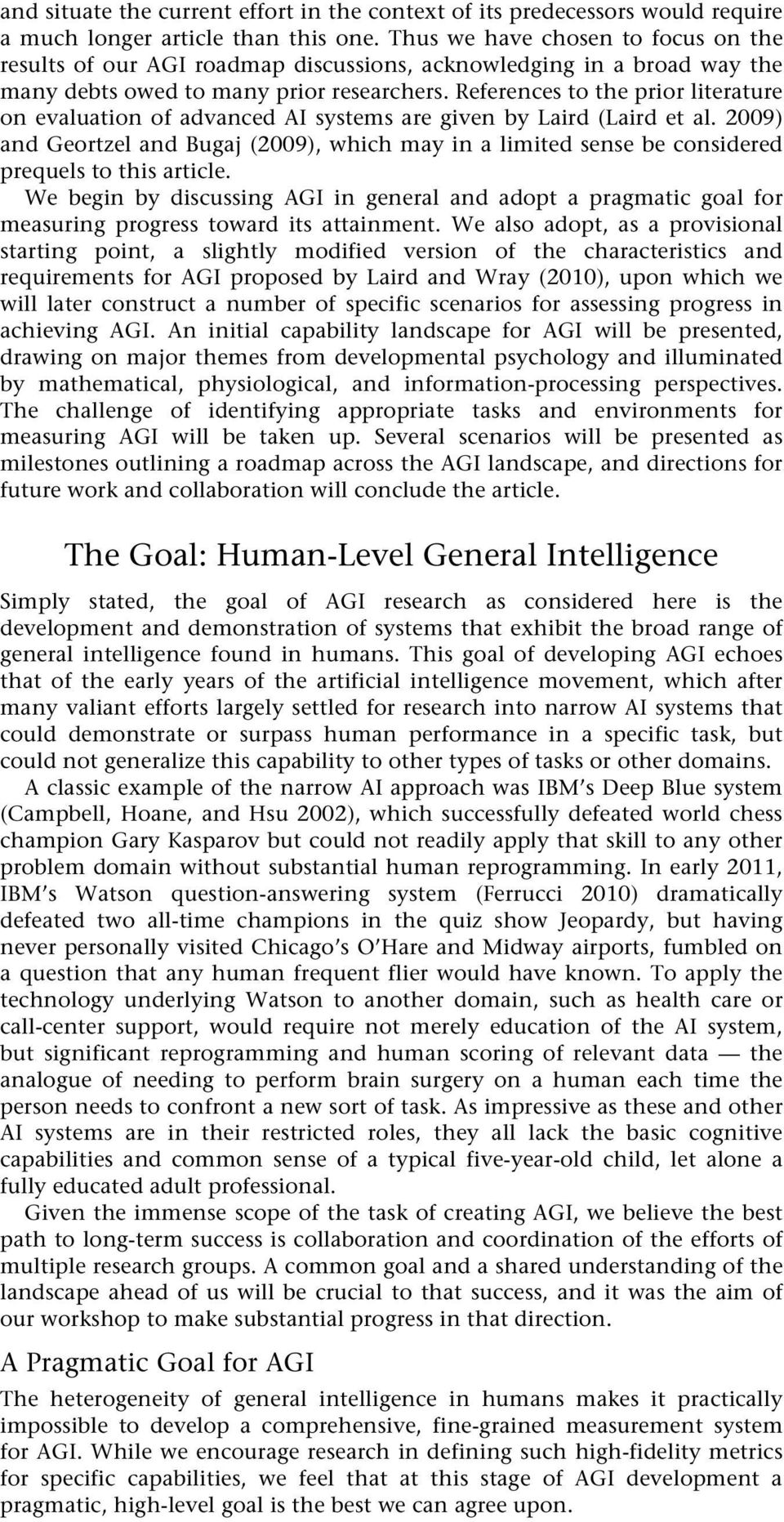References to the prior literature on evaluation of advanced AI systems are given by Laird (Laird et al.