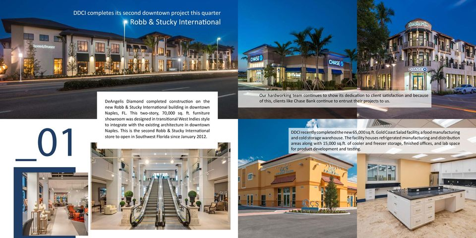 This is the second Robb & Stucky International store to open in Southwest Florida since January 2012.