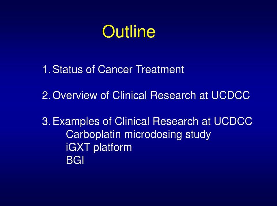 Examples of Clinical Research at UCDCC
