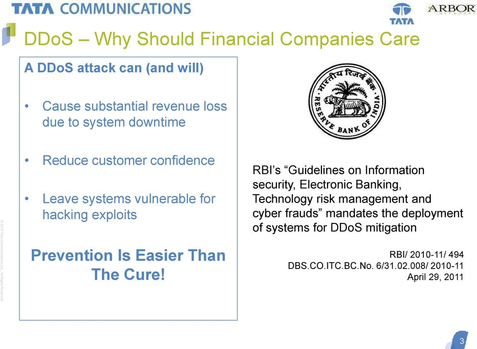 RBI s Guidelines on Information security, Electronic Banking, Technology risk management and cyber frauds mandates